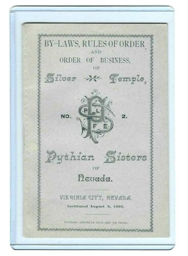 VIRGINIA CITY, NEVADA - 1892 SILVER TEMPLE, PYTHIAN SISTERS FRATERNAL BOOKLET