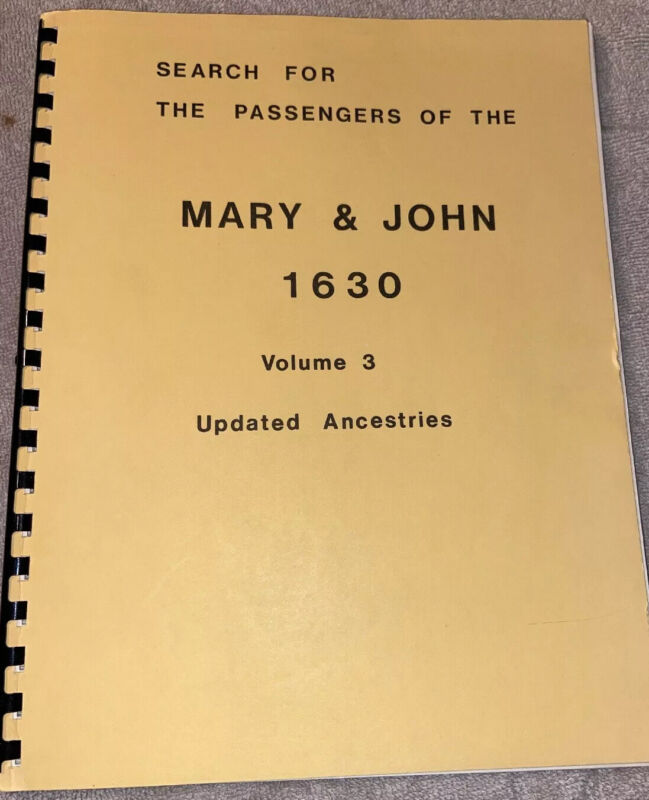 Search for the Passengers of the Mary & John 1630 Vol 3 Updated Ancestries LNPB