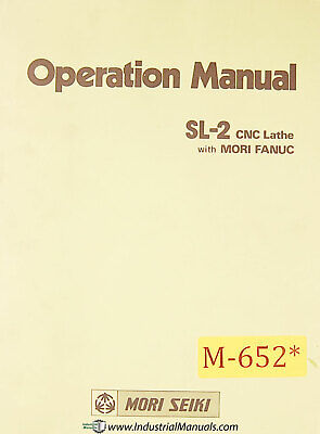Mori Seiki Sl-2 Cnc Lathe Mori Fanuc Operations Manual