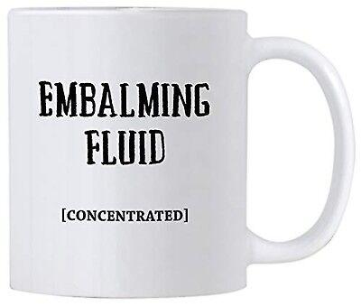 Casitika Embalming Fluid Coffee Mug. Funny Mortician or Funeral Director Gift