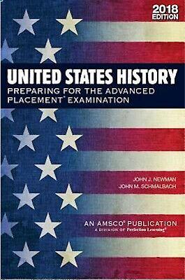 United States History: Preparing for the AP Exam, 2018 Edition (United States History Preparing For The Ap Exam)