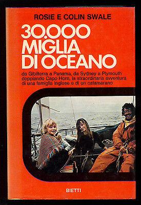SWALE ROSIE E COLIN 30000 MIGLIA DI OCEANO BIETTI 1974 I° EDIZ. CATAMARANO MARE