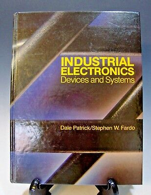 INDUSTRIAL ELECTRONICS Devices and Systems Patrick & Fardo 1986 Hardcover, usado segunda mano  Embacar hacia Argentina