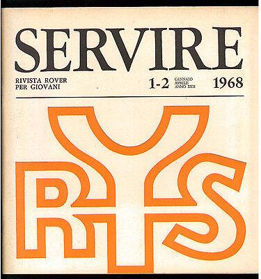 SERVIRE RIVISTA ROVER PER I GIOVANI 1968 ANNATA COMPLETA SCOUT SCOUTISMO