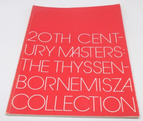 20th Century Masters The Thyssen-Bornemisza Collection (1982, 1st Edition, PB)