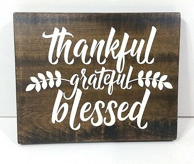 Thankful Grateful Blessed (Thankful Grateful Blessed Rustic Wood Sign, Rustic Decor Painted Farmhouse)