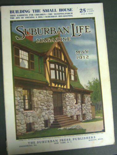SUBURBAN LIFE MAGAZINE May 1912 Building Small House Suburban Bee-Keeping