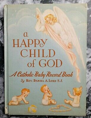 Vintage Catholic Baby Record Book,  A Happy Child of God, Angels 1946 Unwritten