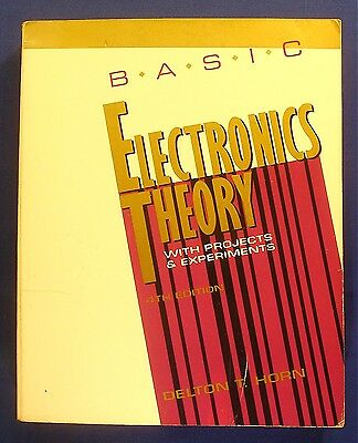 Basic Electrical Theory with Projects by Delton T. Horn (1993, Paperback)