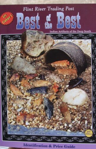 BEST OF THE BEST ID & PRICE GUIDE DEEP SOUTH ARROWHEAD BOOK VOL. 3 ~69~