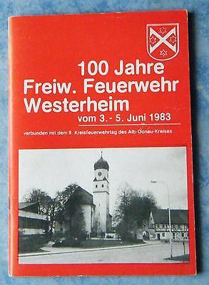 100 Jahre Freiwillige Feuerwehr Westerheim Festschrift Chronik Geschichte 1983