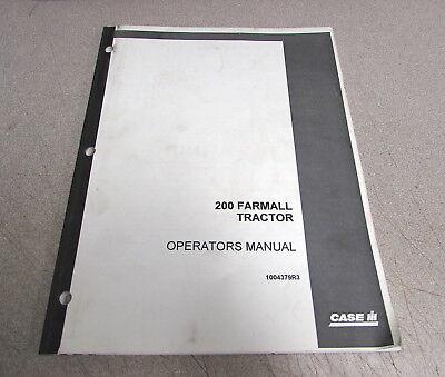 Case International 200 Farmall Tractor Operators Operators Manual 1004379r3