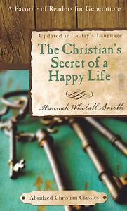 The Christian's Secret of a Happy Life Hannah Whitall Smith Devotional Gift Book