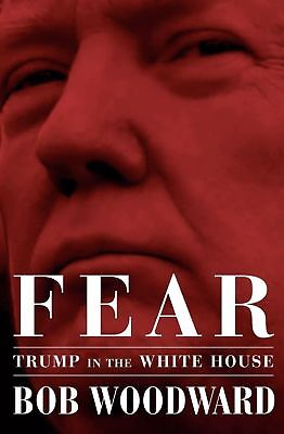Fear: Trump in the White House by Bob Woodward (Hardcover) - New- Freeship
