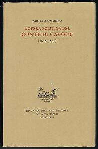 Adolfo-Omodeo-L-039-OPERA-POLITICA-DEL-CONTE-DI-CAVOUR-1848-1857-RICCIARDI-1968