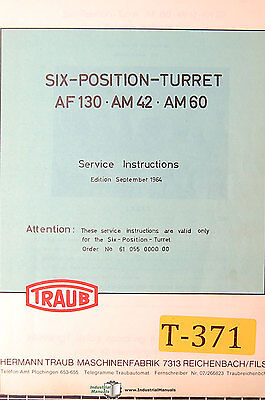 Traub Af 130 Am42 Am60 Six Position Turret Service And Parts Manual 1964