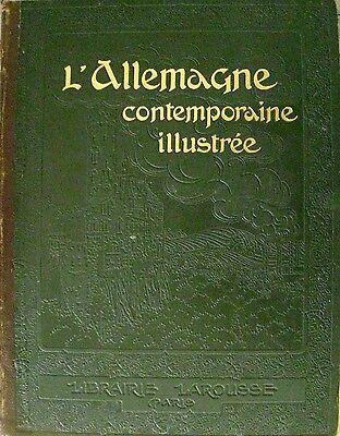 L` Allemagne contemporaine illustree  vor 1918 22 cartes 588 Reproductions photo