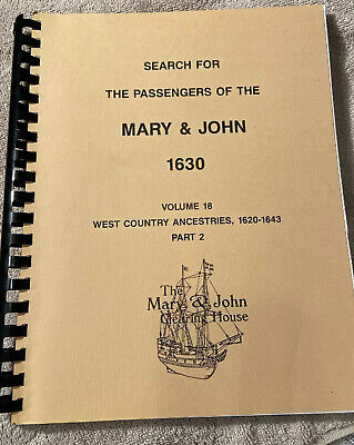 Search for the Passengers of the Mary & John 1630 Vol 18 pt 2 West Country