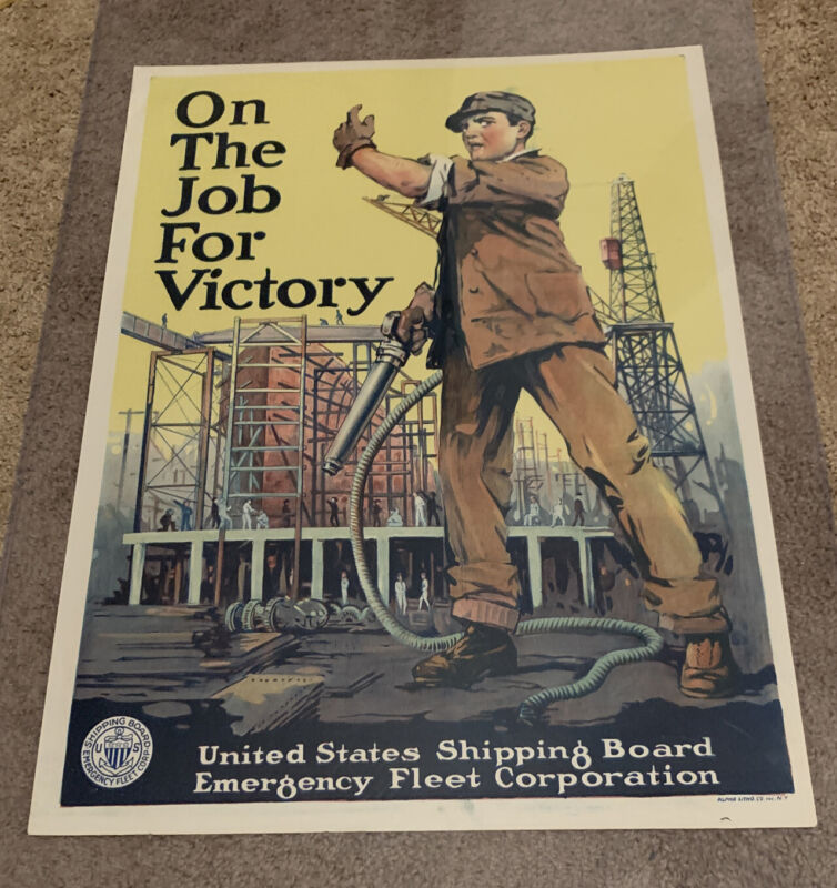 WWI Poster On The Job For Victory Original Shipping Board
