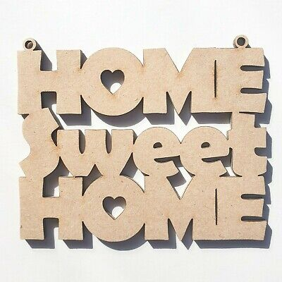 Wooden Home Sweet Home Decor Plaque Wall Hanging MDF Craft Blank Unpainted Shape