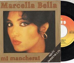 MARCELLA-BELLA-disco-45-STAMPA-ITALIANA-Mi-mancherai-Donna-piu-donna-1981