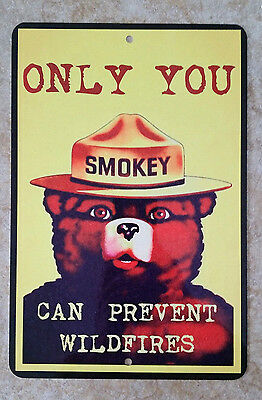 *ONLY YOU* U.S. FOREST SERVICE SMOKEY BEAR ALL WEATHER METAL SIGN 8X12 CAUTION