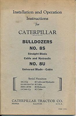 Installation Operation Instruction Caterpillar Bulldozer 8s 8u Vtg Manual Part