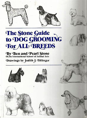 VG Hardcover*The Stone Guide to DOG GROOMING FOR ALL BREEDS