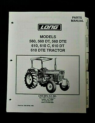 Long 560 560 Dt 560 Dte 610 610 C 610 Dt 610 Dte Tractor Parts Manual