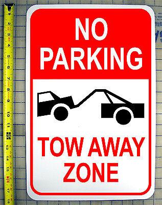 No Parking Tow Away Zone 12 X 18 Aluminum Sign