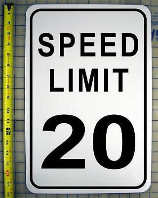 20 Mph Speed Limit (SPEED LIMIT 20 MPH 12