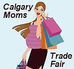 CalgaryMoms Trade Fair -Business Trade Show, Baby & Toddler Show