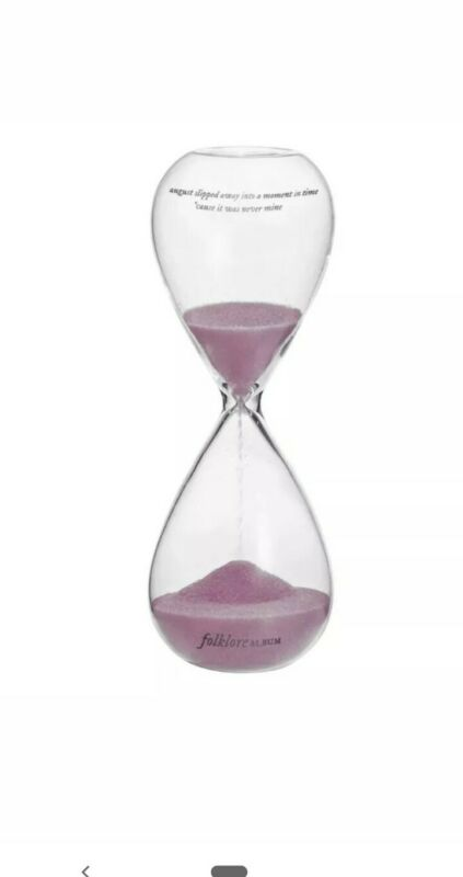 TAYLOR SWIFT - FOLKLORE - AUGUST SLIPPED AWAY - HOURGLASS In Hand