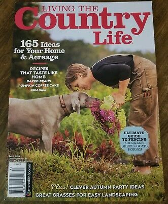 LIVING THE COUNTRY LIFE FALL 2018 165 IDEAS FOR HOME & ACREAGE PARTY RECIPES - Ideas For Fall Parties