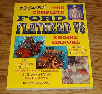 Tex Smith's Complete Ford Flathead V8 Engine Manual Ron Ceridono ()