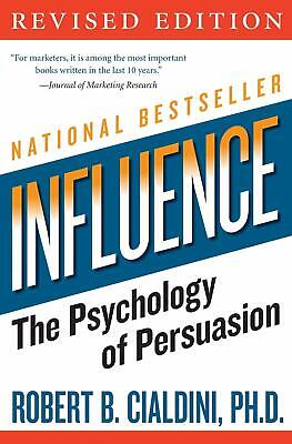 Influence The Psychology of Persuasion by Robert Cialdini (E-ß00K)