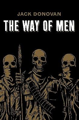 The Way of Men by Jack Donovan (Paperback)  FREE SHIPPING NEW on Rummage
