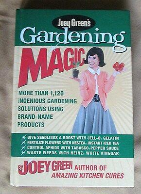 Joey Green's Gardening Magic : More Than 1,145 Ingenious Gardening Solutions... Joey Greens Gardening Magic