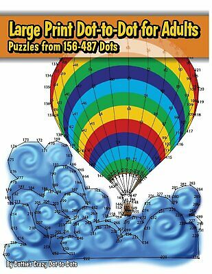Large Print Dot-to-Dot for Adults Volume7 by Dotties Crazy Dot-to-Dots Paperback - Dot To Dot For Adults