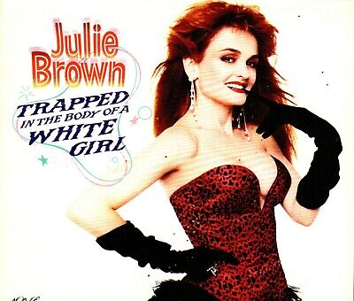 JULIE BROWN. TRAPPED IN THE BODY OF A WHITE GIRL.  BRAND NEW CD ALBUM.