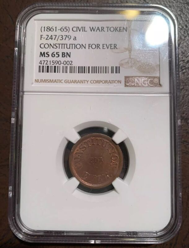 Constitution For Ever F-247/379a Civil War Token NGC MS65 BN