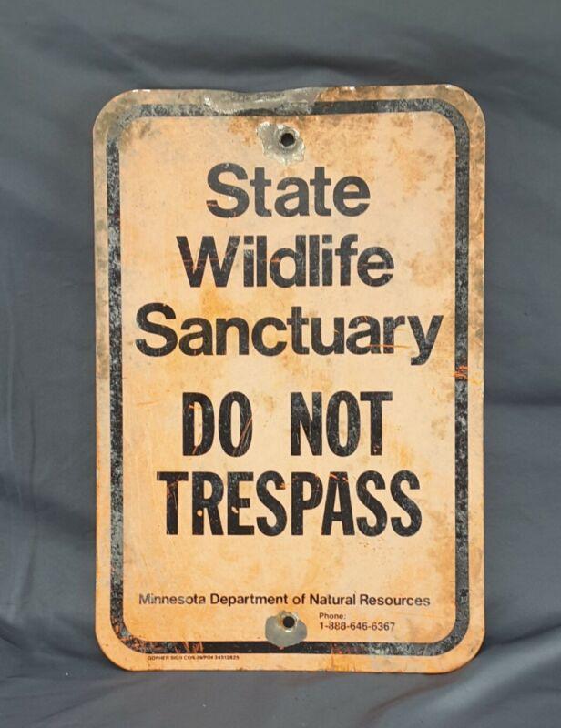 Minnesota State Wildlife Sanctuary Do Not Trespass retired Metal Sign ~ a