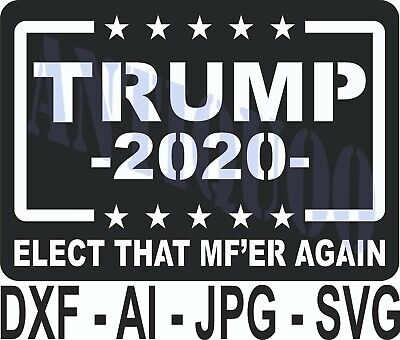 Cnc Vector Dxf Plasma Router Laser Cut Dxf-cdr Vector Files - Trump 2020 Elect