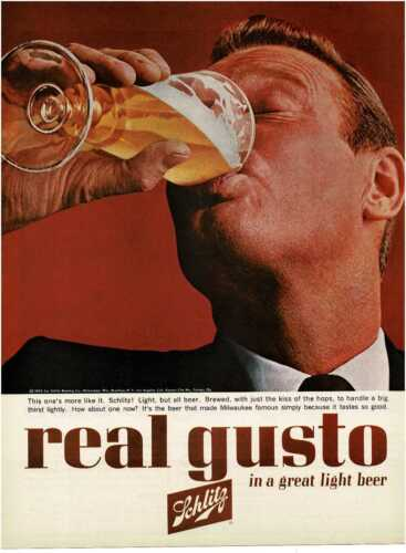 1963 SCHLITZ Beer Real Gusto manly man drinking a tall one Vintage Print Ad