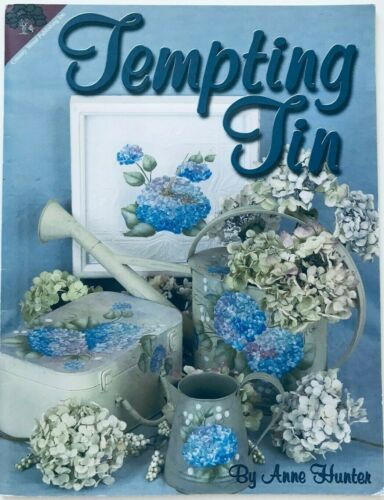 Tempting Tin by Anne Hunter Decorative Tole Painting Pattern Book