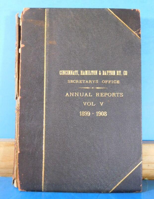 Cincinnati Hamilton & Daytona Railway Co Annual Reports 1899-1908 Bound Volume