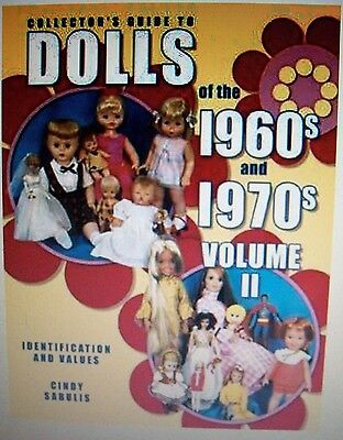 1960'S 1970'S DOLLS $$$ id PRICE VALUE GUIDE COLLECTOR'S BOOK