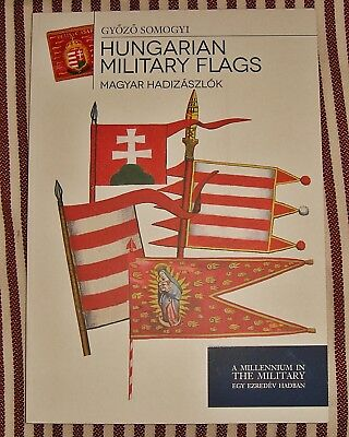 Book and collectors guide Hungarian Military Flags
