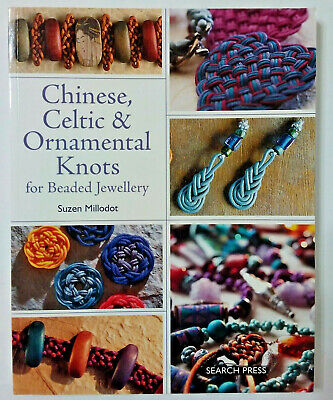 Chinese, Celtic & Ornamental Knots For Beaded Jewellery, Paperback,  Millodot