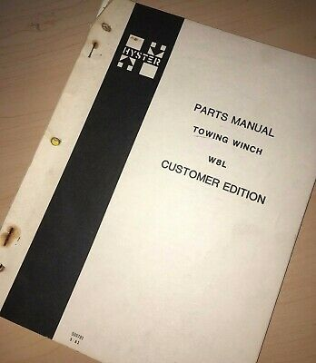 Hyster D7 Tractor W8l Towing Winch Parts Owner Manual Book Catalog Tractor List